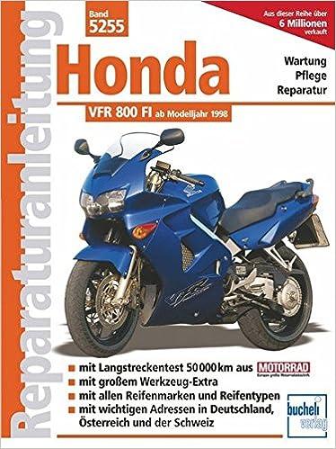 Honda VFR 800 FI (Reparaturanleitungen): Amazon.de: Leer: Bücher