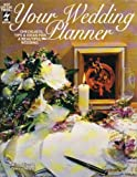Your Wedding Planner, Alice Oliver and Teresa Nelson, 1562311972