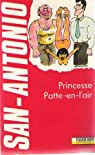 Princesse Patte-en-l'air par San-Antonio