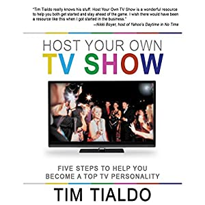 Host Your Own TV Show Audiobook