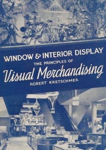 Download Window and Interior Display: The Principles of Visual Merchandising Pdf