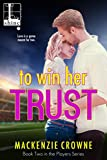 To Win Her Trust (Players)