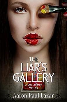 Liars Gallery LeGarde Mystery Mysteries ebook