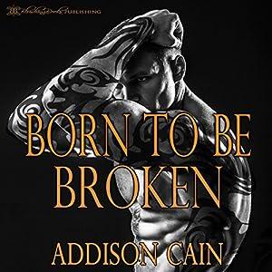 Born to Be Broken Audiobook
