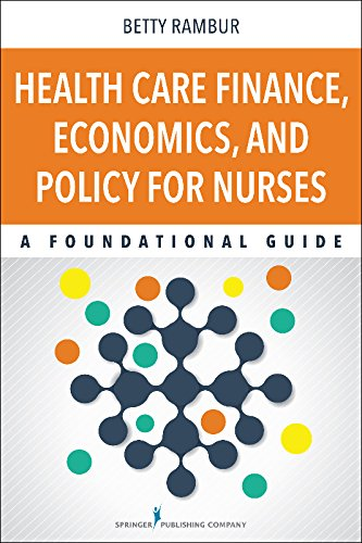Health Care Finance, Economics, and Policy for Nurses Pdf