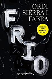 Frío (Spanish Edition)