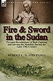 Fire and Sword in the Sudan, Rudolf C. Slatin Pasha, 1782821155
