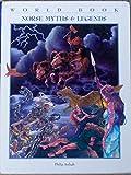 Norse Myths & Legends (World Book Myths & Legends Series)