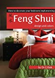 How to Decorate Your Bedroom Implementing Feng Shui Design and Colors
