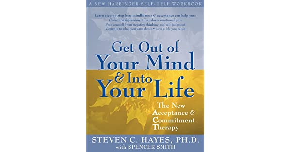 Get out of your mind into your life the new acceptance get out of your mind into your life the new acceptance commitment therapy livros na amazon brasil 8601200629828 fandeluxe Images