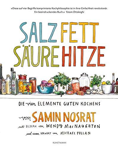 Book cover from Salz Fett Säure Hitze: Die vier Elemente guten Kochens. by Samin Nosrat