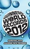 Guinness World Records 2012, Guinness World Records Editors, 0345534379