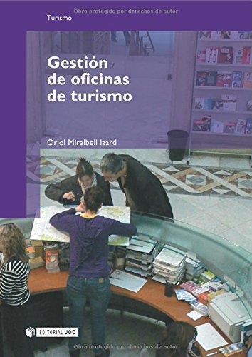 Gestión de oficinas de turismo (Manuales) por Miralbell Izard, Oriol