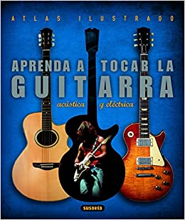 Aprenda a tocar guitarra electrica y acustica / Learn to play electric and acoustic guitar