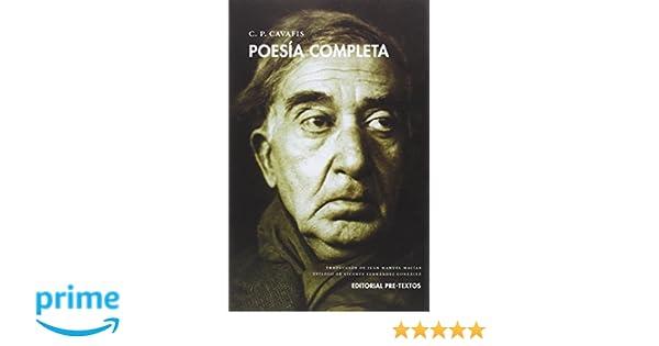 Poesía completa Biblioteca de Clásicos Contemporáneos: Amazon.es: Constantino Cavafis, Vicente Fernández González, Juan Manuel Macías Bernal: Libros
