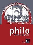 philo NRW / Unterrichtswerk für Philosophie in der Sekundarstufe II: philo NRW / philo Einführungsphase: Unterrichtswerk für Philosophie in der Sekundarstufe II