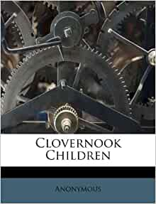 Clovernook Children Anonymous 9781173601737 Amazon Com