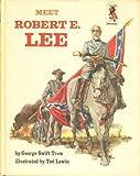 Meet Robert E. Lee (Step Up Books, 18)