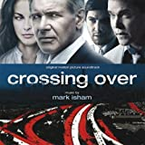 Crossing Over (OST) by Mark Isham