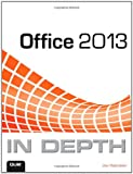 Office 2013 in Depth, Joe Habraken, 0789748703