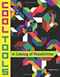 img - for Cool Tools: A Catalog of Possibilities book / textbook / text book