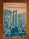 The French Revolution, Roberts, J. M., 0192890697
