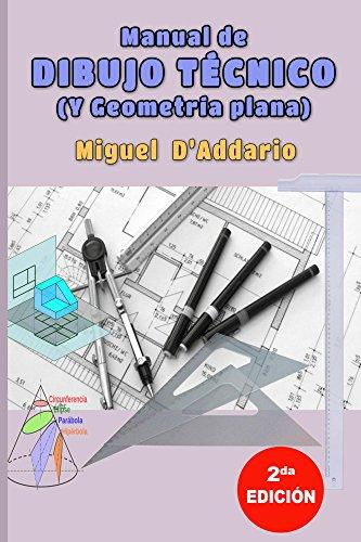 Descargar Libro Manual De Dibujo Técnico: Y Geometría Descriptiva Miguel D'addario