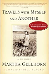Travels with Myself and Another: A Memoir Kindle Edition