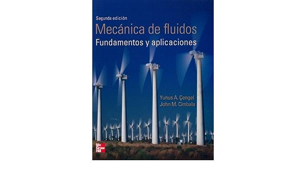 Mecanica De Fluidos El Precio Es En Dolares Yunus Cengel John Cimbala Books