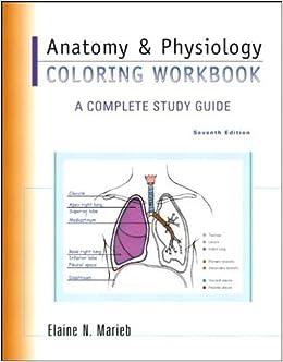 El.N. Marieb\'s Anatomy & Physiology Coloring Workbook 7th (Seventh ...
