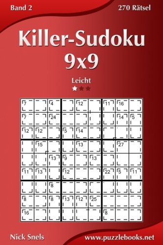 Killer-Sudoku 9x9 - Leicht - Band 2-270 Ratsel (Volume 2)  [Snels, Nick] (Tapa Blanda)