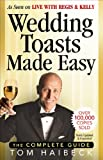 Wedding Toasts Made Easy!, Tom Haibeck, 0969705166