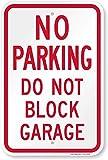'No Parking - Do Not Block Garage' Sign By SmartSign | 12' x 18' Aluminum
