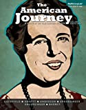The American Journey : A History of the United States, Volume 2 with NEW MyHistoryLab with EText -- Access Card Package, Goldfield, David and Abbott, Carl, 0205971679