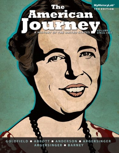 American Journey: A History of the United States, The, Volume 2 with NEW MyHistoryLab with eText -- Access Card Package