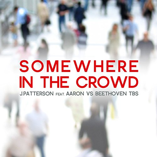 somewhere-in-the-crowd-feat-aaron-beethoven-tbs-tbs-shake-your-ass-radio-mix-explicit