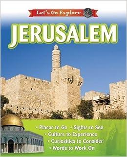 Jerusalem (Let's Go Explore) April 8, 2014