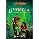 Betrayal: Vol 2: Volume 2 (Dragonlance): Written by Jean Rabe, 2001 Edition, (First Edition) Publisher: Wizards of the Coast [Hardcover]