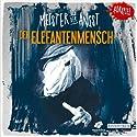Der Elefantenmensch (Meister der Angst) Hörspiel von  N.N. Gesprochen von: Michael Lott, Anne Moll, Till Hagen