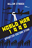 World War 1990: Operation Eastern Storm