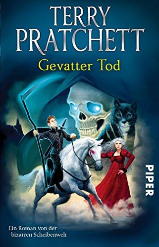 Gevatter Tod: Ein Roman von der bizarren Scheibenwelt (Terry Pratchetts Scheibenwelt) (German Edition) (Bizarre Urlaub)