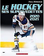 Le hockey : ses supervedettes 2020-2021