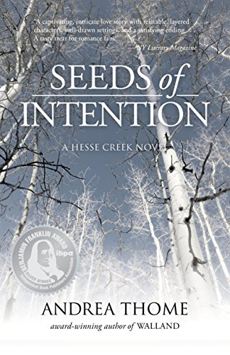 Seeds of Intention (Hesse Creek Series Book - Eyebrow Accent