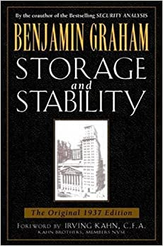 image for Storage and Stability: A Modern Ever-Normal Granary (Benjamin Graham Classics)