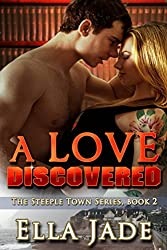 A Love Discovered (The Steeple Town Series Book 2)