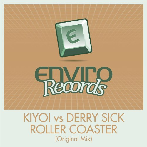 roller coaster original mix kiyoi vs derry sick mp3 downloads. Black Bedroom Furniture Sets. Home Design Ideas