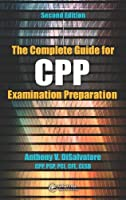 The Complete Guide for CPP Examination Preparation, 2nd Edition Front Cover