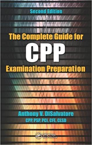 The Complete Guide for CPP Examination Preparation: Anthony V ...