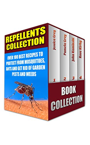 repellents-collection-over-100-best-recipes-to-protect-from-mosquitoes-ants-and-get-rid-of-garden-pe