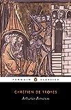 img - for Arthurian Romances (Penguin Classics) book / textbook / text book
